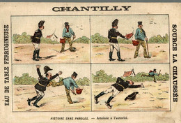 RARE CHROMO EAU DE TABLE CHANTILLY HISTOIRE SANS PAROLES ATTEINE A L'AUTORITE - Other