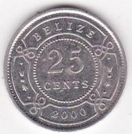 Belize. 25 Cents 2000. Elizabeth II, En Cupronickel. KM# 117 - Belize