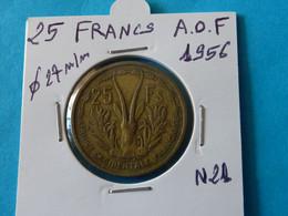 25  FRANCS  A.O.F  1956 ( 2 Photos ) - Niger