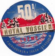 Ancienne étiquette  Fromage Royal Vosgien Berkrouber Thaon Les Vosges - Formaggio