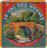 Ancienne étiquette  Fromage Le Val Des Nonnes  HAUTE MARNE - CHATOILLENOT - Formaggio