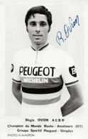 CARTE CYCLISME ROGER OVION SIGNEE TEAM PEUGEOT 1971 - Radsport