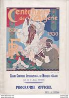 ♥ RARE ♥ Programme Officiel Du Centenaire De L' Algérie 1830 1930 ( Illustrateur L. CAUVY ) Concours De Musique D'Alger - Programmes