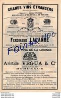 Grands Vins étranger Ferdinand Lalande BORDEAUX Vins Aristide Vegua & Cie BORDEAUX Vins Giraud SAINT PERAY - Publicités