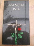 Namen 1914 Ernest Claes Eerste Wereldoorlog - Guerre 1914-18