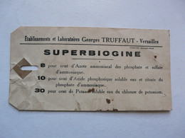 VIEUX PAPIERS - PUBLICITE : ETIQUETTE SUPERBIOGINE - Versailles - Reclame