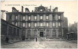 42 SAINT-ETIENNE - La Banque De France - Saint Etienne