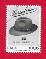 ITALIA REPUBBLICA USATO - 2017 - 160º Anniversario Di Borsalino - 0,95 € - S. 3754 - 2011-...: Afgestempeld