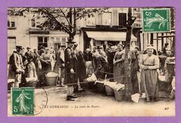 Carte Postale Les Normands - La Vente Du Beure Place Du Marché - Legerement Pliée En Bas - A Prendre En L Etat - - Haute-Normandie