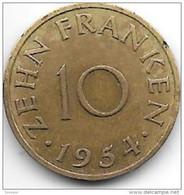 *Saarland 10 Franken 1954   Km 1 Xf+ - Sarre