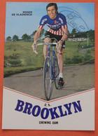 Cyclisme : Roger DE VLAEMINCK  , Brooklyn , Avec Autographe - Ciclismo