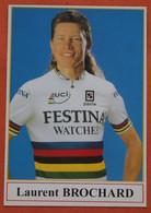 Cyclisme : Tour De France, Laurent Brochard , Champion Du Monde - Ciclismo