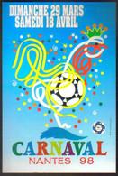 "Carte Postale ""Cart'Com"" (1998) Le Carnaval De Nantes (coq - Ballon De Foot) Illustration : Ch. De La Pastellière - Werbepostkarten"