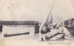 AT19 Cairo, The Kas El Nil Bridge Open - Sailing Boats, Field Post Office 1915 - Cairo