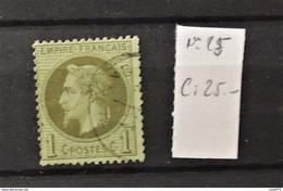 11 - 20 // France - N° 25   -  Cote : 25 Euros - 1863-1870 Napoléon III. Laure