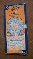 Ancienne Carte Michelin 79 Bordeaux Montauban - Mapas Geográficas