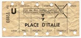 METRO PARISIEN // CARTE HEBDOMADAIRE // PLACE D'ITALIE - Europa