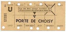 METRO PARISIEN // CARTE HEBDOMADAIRE // PORTE DE CHOISY - Europa