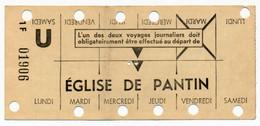 METRO PARISIEN // CARTE HEBDOMADAIRE // EGLISE DE PANTIN - Europa