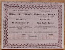 Titre - Cie Des Chemins De Fer De LERIDA à REUS Et TARRAGONE - Obligation 500 F 1862 N° 34193 - Altri