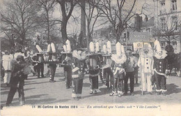 Evènements NANTES - MI CAREME 1924 ( Fête Carnavalesque De Tradition Chrétienne ) En Attendant Que Nantes ... CPA - Andere