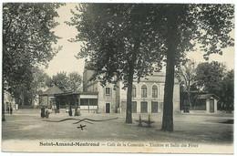 SAINT-AMAND-MONTROND (18) – Café De La Comédie. Théâtre Et Salle Des Fêtes. - Saint-Amand-Montrond