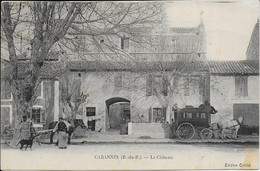 "CABANNES "" Le Chateau , Courrier Attelage Belle Carte ""    N°4078 - Sonstige Gemeinden"