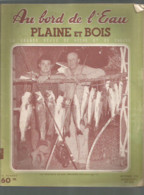 Vintage /  Old French Newspaper Fisching  // Superbe Revue PECHE  Au Bord De L'eau 1956 Chasse /Pont Sur Yonne Renault - Hunting & Fishing