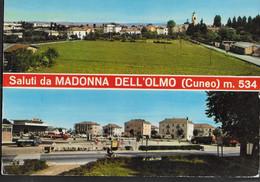 SALUTI DA MADONNA DELL'OLMO (CUNEO) - NUOVA - Gruss Aus.../ Gruesse Aus...