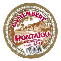 ETIQUETTE De FROMAGE.. CAMEMBERT Fabriqué En BBRETAGNE ( Morbihan 56).. Montaigu.. MOULIN à VENT - Käse
