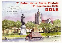 39 DOLE  7ème Salon De La Carte Postale 21.9.2003  ( LOUIS PASTEUR ...) - Unclassified