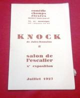 Programme Théâtre Champs Elysée Louis Jouvet 1927 Knock Jules Romains Exposition Peinture Arts Deco Giacometti.. - Programmi