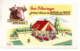 Buvard -La Vache Sérieuse- Voir Scan Pour état - Food