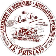 ETIQUETTE FROMAGE CAMEMBERT -  LE PRISIAIS  -    Fab En NORMANDIE FR 50.267.01 - Käse