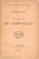 VICTOR HUGO LES CHANTS DU CREPUSCULE ED J. HETZEL PARIS TB - 1801-1900