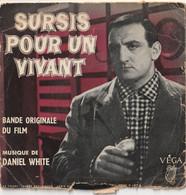 Vinyl - 45 Tours -  Bande Originale Film  Sursis Pour Un Vivant De Daniel White - 1958 - Musica Di Film