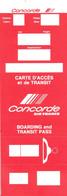 Carte D'accès Et De Transit - Boarding And Transit Pass - Carte D'Embarquement - Neuve - Concorde Air FRANCE - Carte D'imbarco