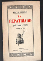 Bergerac (24 Dordogne) La Repatriado  (français / Gascon) (M1095) - Theatre