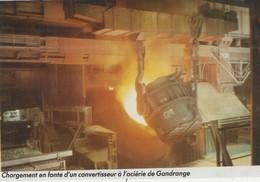 Gandrange   Chargement Den Fonte D'un Convertisseur à L'aciérie - Other Municipalities