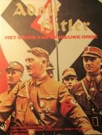 Adolf Hitler - Het Begin Van De Nieuwe Orde - 1983 - Beelden Uit Het Leven Van De Fuhrer - Guerre 1939-45