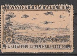 FRANCE VIGNETTE - L'AVIATION A NICE AVRIL 1910 - OFFERT PAR LE JOURNAL L'ECLAIREUR DE NICE - AVEC GOMME - Aviación