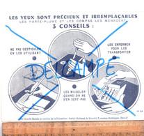 BUVARD : Sécurité Sociale Les Yeux Sont Précieux :  Utilisation Des Porte Plume - S