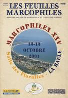 Les Feuilles Marcophiles - Marcophilex XXV - La Baule - Frais De Port 2€ - Philately And Postal History