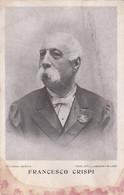 Francesco Crispi -- Homme Politique Italien -- 4 Octobre 1918 - 12 Août 1901 - Personajes