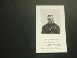 Doodsprentje ( 3704 )   Pastoor Van Opstal  -  Herselt  Hoogstraten  Borgerhout  1944 - Avvisi Di Necrologio