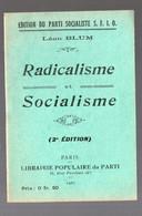 Léon Blum (SFIO) Radicalisme Et Socialisme  1927 (PPP26046) - History