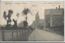 LIBRAMONT - L'Eglise Et L'Ecole - 1908 (oblitération à étoile Relai Lavacherie)edit Duparque Florenville - Libramont-Chevigny