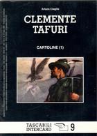 ILLUSTRATORI - Clemente TAFURI - Alpini -Artiglieria - Polizia - Camicie Nere -Genio - 1900-1949