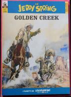 JIJe' - Jerry Spring : Golden Creek - N. 1 # Collana Western # I Fumetti De LA GAZZETTA DELLO SPORT - Eerste Uitgaves