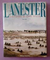 Livre Sur Laneste Histoire D Une Ville  22.5 Cm Par 27.7 Cm  - 136 Pages - Bretagne - Edition Palantines 1999 Yann Lukas - Autres